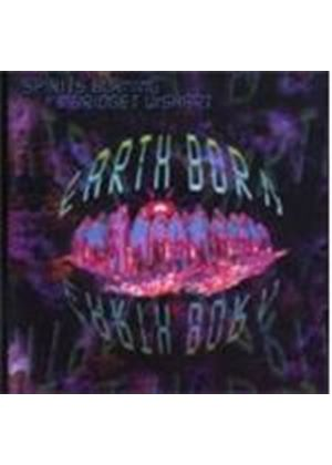 Spirits Burning With Bridget W - Earth Born (Music Cd)