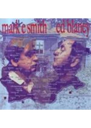 Mark E. Smith & Ed Blaney - Smith And Blaney (Music CD)