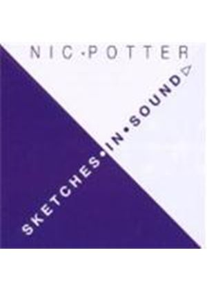 Nic Potter - Sketches In Sound (Music CD)