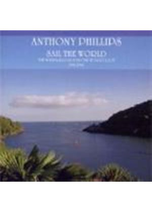 Anthony Phillips - Sail The World (Music CD)