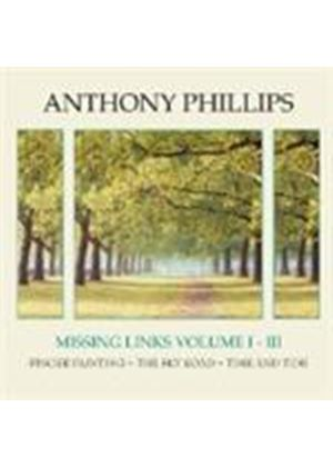 Anthony Phillips - Missing Links Vol.1-3 (Music CD)