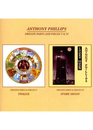 Anthony Phillips - Private Parts And Pieces Vol.5 & 6 (Music CD)
