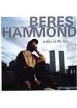 Beres Hammond - Day In The Life, A