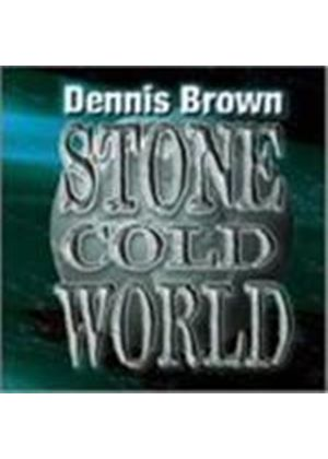 Dennis Brown - STONE COLD WORLD