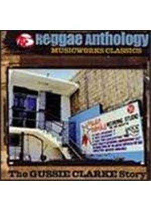 Various Artists - Reggae Anthology: The Gussie Clarke Story - Musicworks Classics (Music CD)
