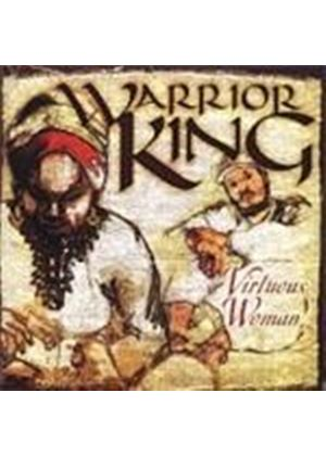 Warrior King - Virtuous Woman (Music CD)
