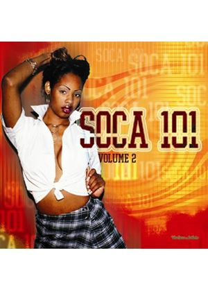 Various Artists - Soca 101 Volume 2 (Music CD)