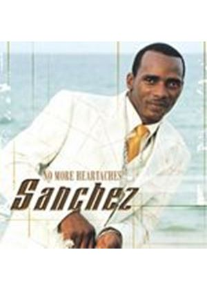 Sanchez - No More Heartaches (Music CD)