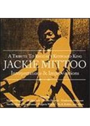 Various Artists - Interpretations And Improvisations (A Tribute To Reggae's Keyboard King Jackie Mittoo)