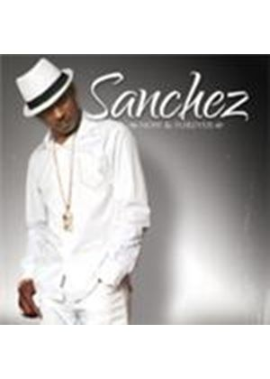 Sanchez - Now And Forever (Music CD)