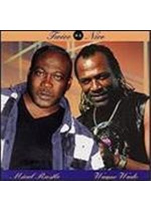 Wayne Wade/Mical Rustle - Twice As Nice