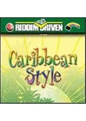 Various Artists - Riddim Driven - Caribbean Style
