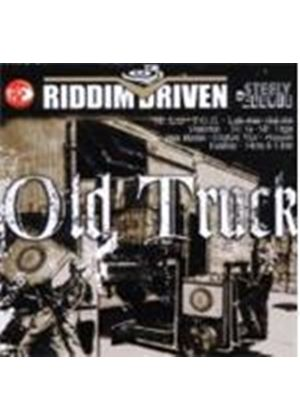 Various Artists - Riddim Driven - Old Truck