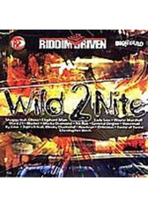 Various Artists - Riddim Driven Wild 2 Nite (Music CD)