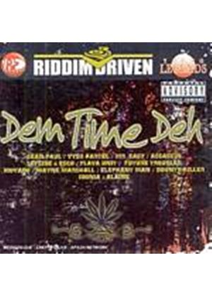 Various Artists - Dem Time Deh - Riddem Driven (Music CD)