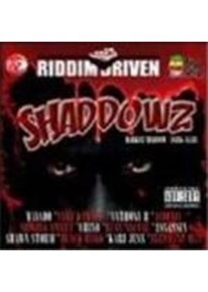 Various Artists - Shaddowz Riddim Driven