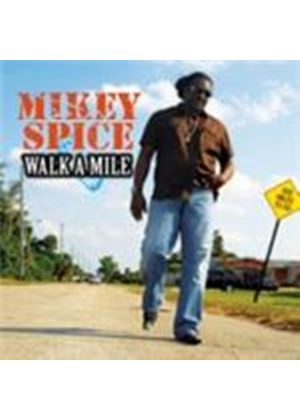 Mikey Spice - Walk A Mile (Music CD)