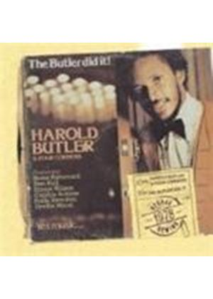 Harold Butler - The Butler Did It