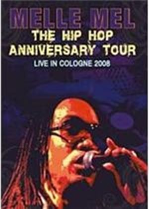 Melle Mel - The Hip Hop Anniversary Tour - Live In Cologne 2008
