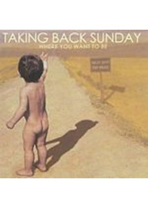 Taking Back Sunday - Where You Want To Be [With Bonus Sampler] (Music CD)
