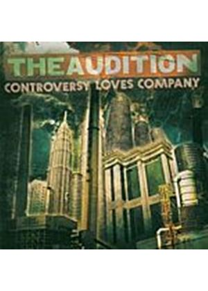 Audition - Controversy Loves Company (Music CD)