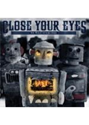 Close Your Eyes - Arson As Crime Of Passion (Music CD)