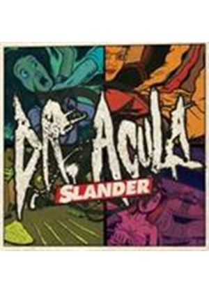 Dr. Acula - Slander (Music CD)