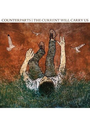 Counterparts - The Current Will Carry Us (Music CD)