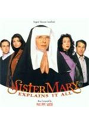 Various Artists - Sister Mary Explains It All (& Lovesick/The Manhattan Project)