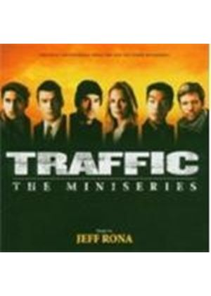 Jeff Rona - Traffic (The Mini-Series)