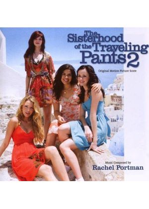 Various Artists - Sisterhood Of The Traveling Pants II, The (Music CD)