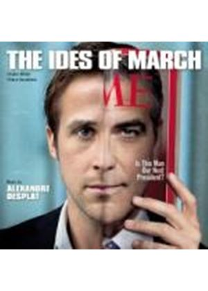 Original Soundtrack (Alexandre Desplat) - Ides of March (Music CD)