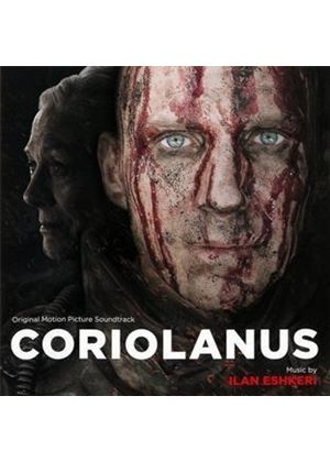 Ilan Eshkeri - Coriolanus [Original Motion Picture Soundtrack] (Original Soundtrack) (Music CD)
