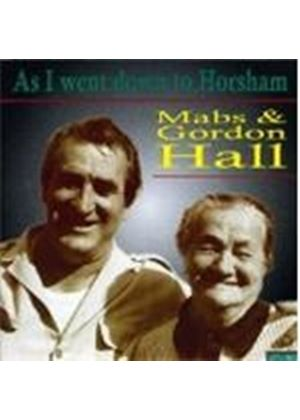 Mabs And Gordon Hall - As I Went Down To Horsham