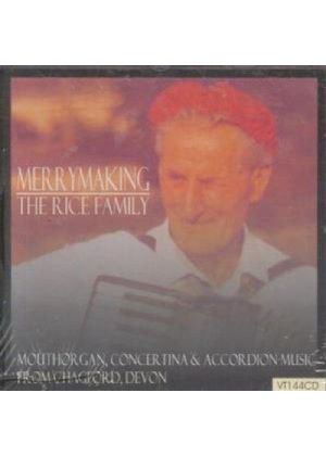Rice Family - Merrymaking