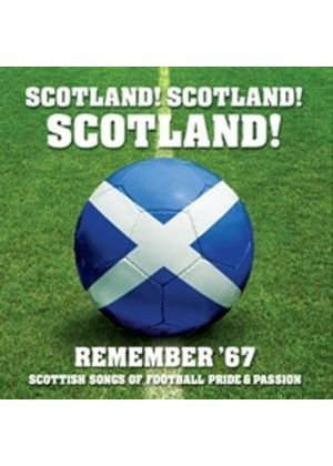 Various Artists - Scotland Scotland Scotland: Remember 67 (Music CD)