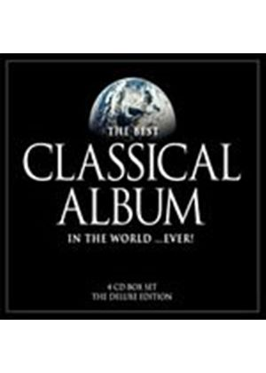 Various Composers - The Best Classical Album In The World... Ever! (4 CD) (Music CD)