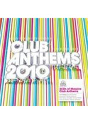 Various Artists - Best Club Anthems...Ever 2010, The (Music CD)