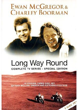 Ewan McGregor And Charley Boorman - Long Way Round (Special Edition) (Three Discs)