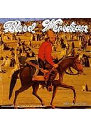 Blood Meridian - Kick Up The Dust (Music CD)