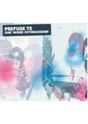 Prefuse 73 - One Word Extinguisher (Music CD)
