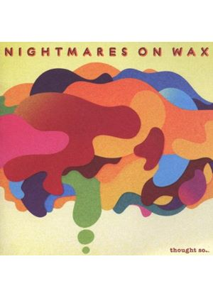Nightmares On Wax - Thought So (Music CD)