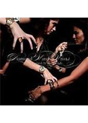 Diamond Watch Wrists - Ice Capped At Both Ends (Music CD)