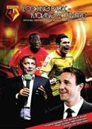 Looking Back Moving Forward-Watford FC Season Review 08/09
