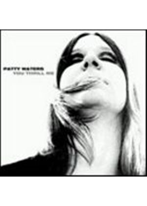 Patty Waters - You Thrill Me (Music CD)