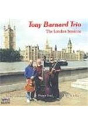Tony Barnard Trio - London Sessions Vol.1, The