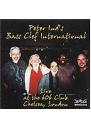 Peter Ind Bass Clef International (The) - Live At The 606 Club