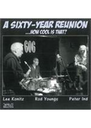 Lee Konitz & Rod Youngs/Peter Ind - Sixty-Year Reunion, A (Music CD)