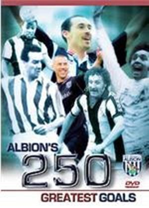 West Bromwich Albion - 250 Greatest Goals