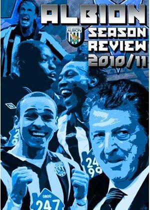 West Bromich Albion - Season Review 2010/2011